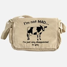 Cow Not Mad, Just Disappointe Messenger Bag