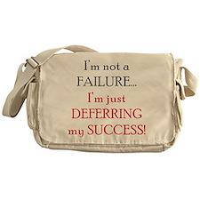 Deferring My Success Messenger Bag