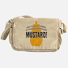 Put on Enough Mustard Messenger Bag