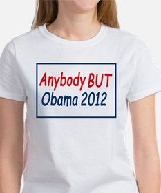 Anybody But Obama Women's T-Shirt