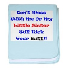 Little Sister Kick Yours baby blanket