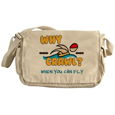 Why Crawl? Butterfly! Messenger Bag