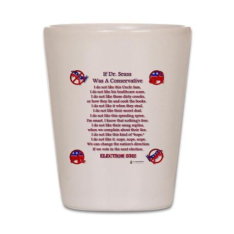 Dr Seuss Conservative Shot Glass