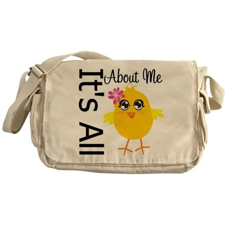 It's All About Me Chick Messenger Bag