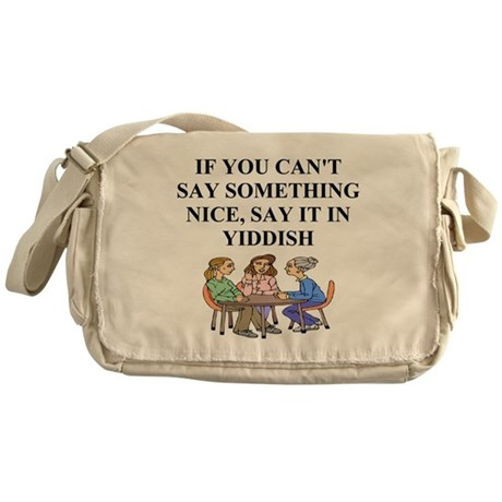jewish yiddish wisdom Messenger Bag