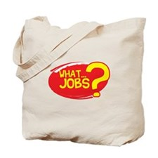 What Jobs Tote Bag