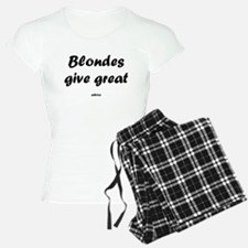 Blondes give great.. Pajamas