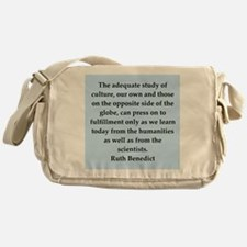 Ruth Benedict quotes Messenger Bag