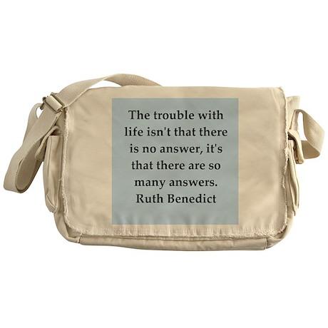 Ruth Benedict quotes Messenger Bag