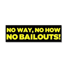 No Bailouts Car Magnet 10 x 3