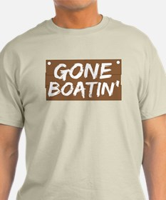 Gone Boatin' (Boating) T-Shirt