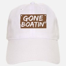Gone Boatin' (Boating) Baseball Baseball Cap