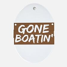 Gone Boatin' (Boating) Ornament (Oval)