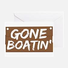 Gone Boatin' (Boating) Greeting Card