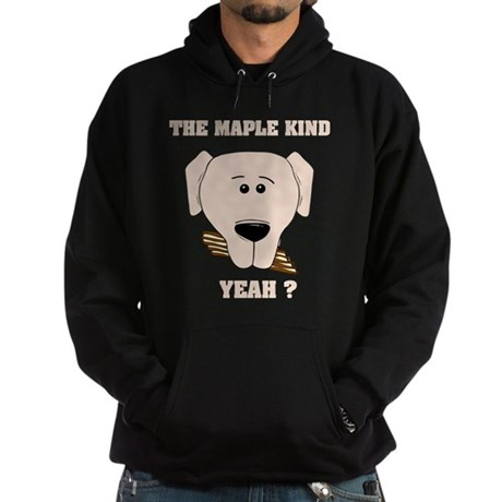 The Maple Kind. Yeah ? Hoodie (dark)