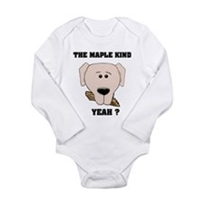 The Maple Kind. Yeah ? Long Sleeve Infant Bodysuit