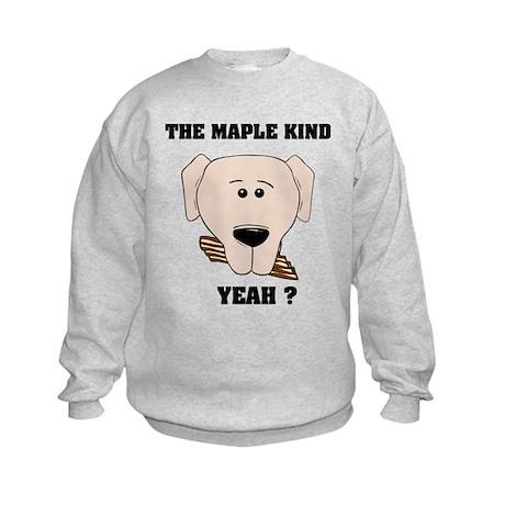 The Maple Kind. Yeah ? Kids Sweatshirt