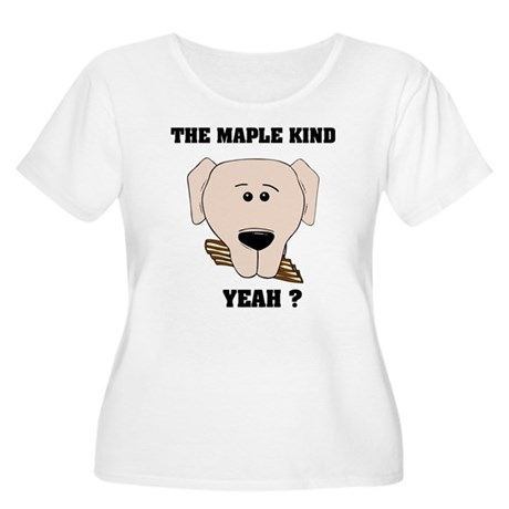 The Maple Kind. Yeah ? Women's Plus Size Scoop Nec
