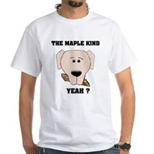 The Maple Kind. Yeah ? Shirt