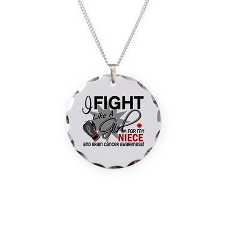 Fight Like A Girl For My Brain Cancer Necklace Cir