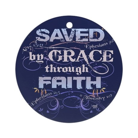 Saved by Grace Ornament (Round)