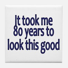 Funny 80 years old Tile Coaster