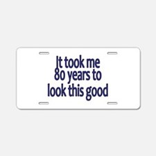 Funny Years Aluminum License Plate