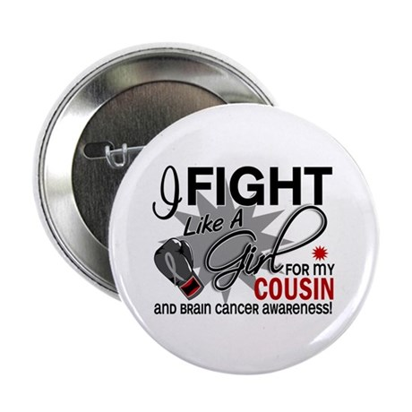 """Fight Like A Girl For My Brain Cancer 2.25"""" Button"""