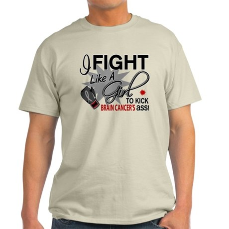 Fight Like A Girl For My Brain Cancer Light T-Shir