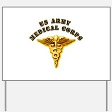 Army - Medical Corps Yard Sign