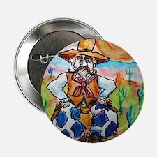 "Cowboy, fun, colorful, 2.25"" Button"