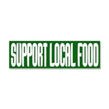 Support Local Food Car Magnet 10 x 3
