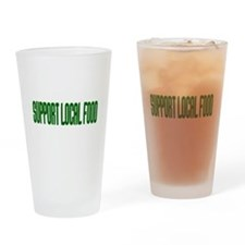 Support Local Food Drinking Glass