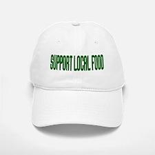Support Local Food Baseball Baseball Cap