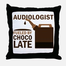 Audiologist Chocoholic Gift Throw Pillow