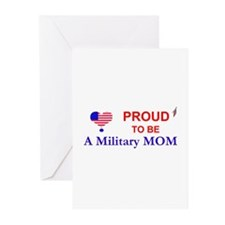 PROUD TO BE A MILITARY MOM Greeting Cards (Package