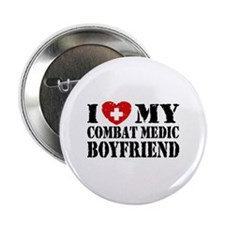 "I Love My Combat Medic Boyfriend 2.25"" Button"