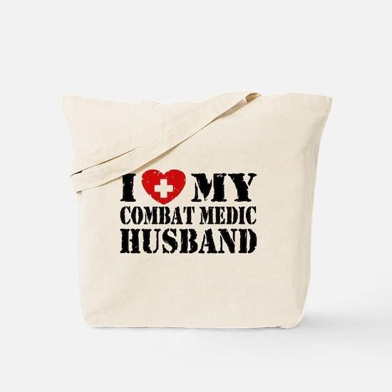 I Love My Combat Medic Husband Tote Bag