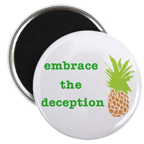 embracethedeceptioncafepress Magnets