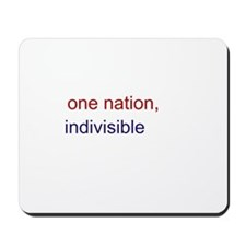 One Nation Indivisible Mousepad
