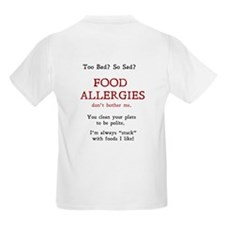 Food Allergies don't bother Me T-Shirt