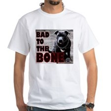Bad To The Bone - Shirt
