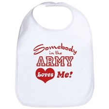 Somebody in the Army Loves Me Bib
