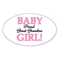 Baby Girl Great Grandma Oval Decal