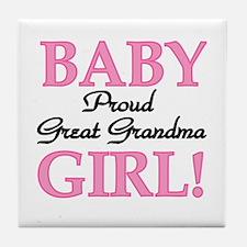 Baby Girl Great Grandma Tile Coaster