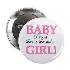 Baby Girl Great Grandma Button