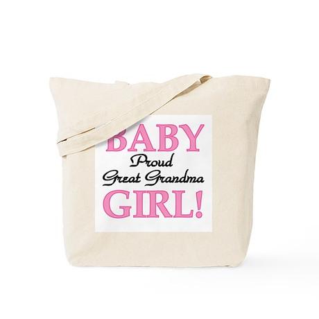 Baby Girl Great Grandma Tote Bag