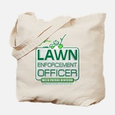 Lawn Enforcement Officer Tote Bag