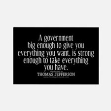 Jefferson Quote Big Govt New Rectangle Magnet