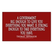 Jefferson Quote Big Govt New Decal
